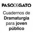 Cuadernos de Dramaturgia para joven público