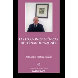 Las lecciones escénicas de Fernando Wagner