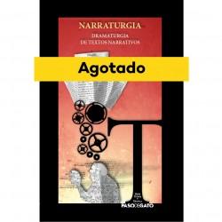 Narraturgia: dramaturgia de textos narrativos