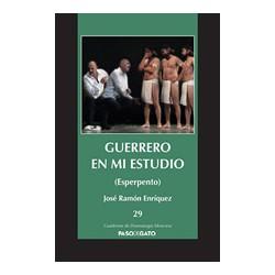 Guerrero en mi estudio (Esperpento)