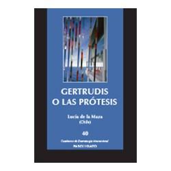 Gertrudis o las prótesis