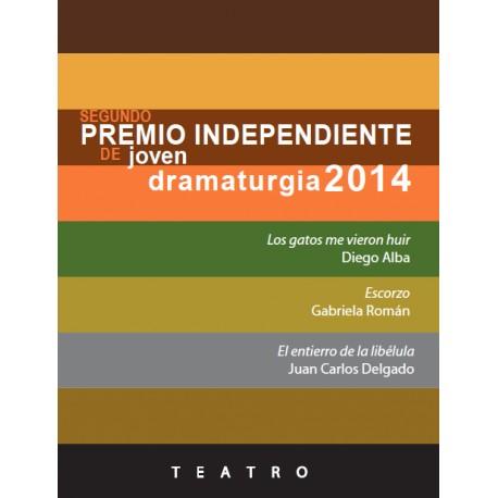 Segundo premio independiente de joven dramaturgia 2014