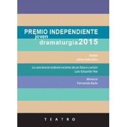 Tercer premio independiente de joven dramaturgia 2015
