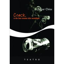 Crack, o de las cosas sin nombre