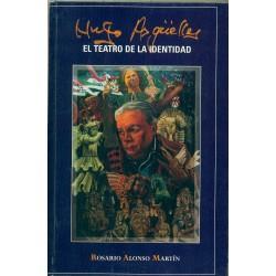 Hugo Argüelles: El teatro de la identidad
