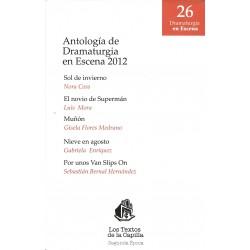 Antología de dramaturgia en escena 2012