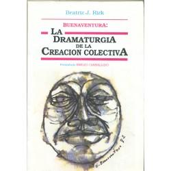 Buenaventura: La dramaturgia de la creación colectiva