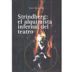 Stridelberg: el alquimista infernal del teatro