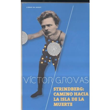 Strindberg: Camino hacia la isla de la muerte