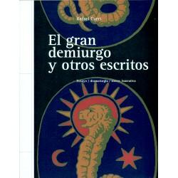 El gran demiurgo y otros escritos
