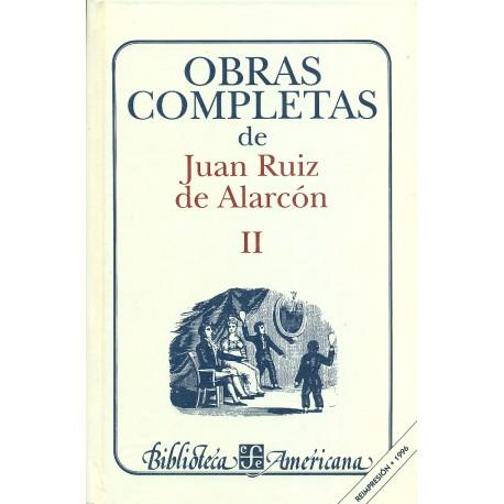 Obras completas de Juan Ruiz de Alarcón II