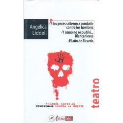 Trilogía: Actos de resistencia contra la muerte