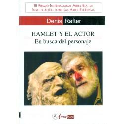Hamlet y el actor. En busca del personaje