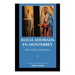 Alicia adorada en Monterrey