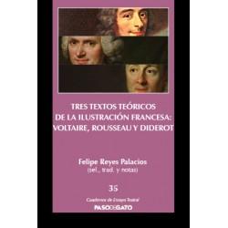 Tres textos teóricos de la Ilustración francesa: Voltaire, Rousseau y Diderot