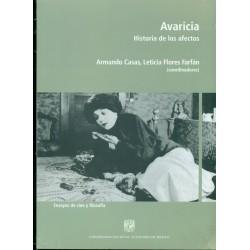 Avaricia. Historia de los afectos