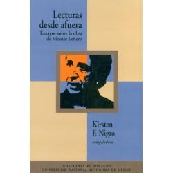 Lecturas desde afuera. Ensayos sobre la obra de Vicente Leñero