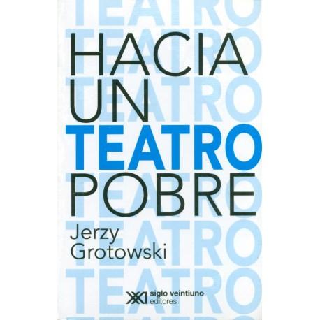 Hacia un teatro pobre