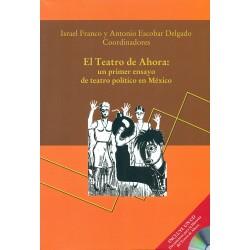 El Teatro de Ahora: un primer ensayo de teatro político en México