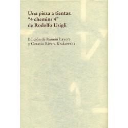 """Una pieza a tientas: """"4 chemins 4"""""""