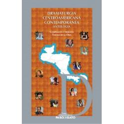 Dramaturgia Centroamericana Contemporànea Antologìa